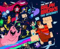 The The Art of Ralph Breaks the Internet: Wreck-It Ralph 2