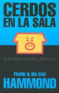 Cerdos en la Sala = Pigs in the Parlor