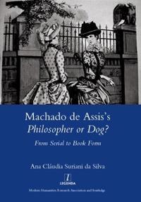 Machado De Assis's Philosopher or Dog?