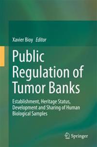 Public Regulation of Tumor Banks