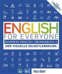 English for Everyone Business English 1 / Übungsbuch