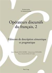 Opérateurs Discursifs Du Français