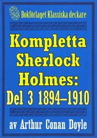 Kompletta Sherlock Holmes. Del 3 – åren 1894-1910