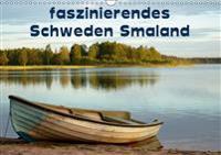 faszinierendes Schweden Smaland (Wandkalender 2019 DIN A3 quer)