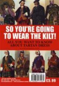 So youre going to wear the kilt! - all you need to know about highland dres