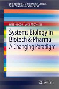 Systems Biology in Biotech & Pharma
