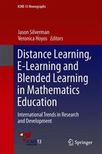 Distance Learning, E-learning and Blended Learning in Mathematics Education