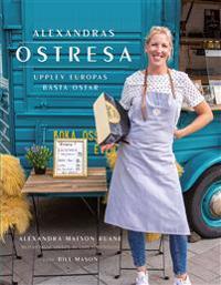 Alexandras ostresa - Alexandra Matson Ruane - böcker (9789185089031)     Bokhandel
