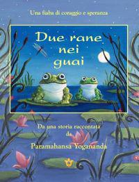 Due Rane Nei Guai (2 Frogs in Trouble - Ital)