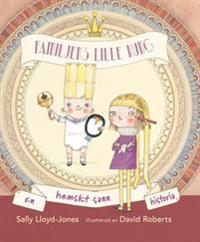 Familjens lille kung : En hemskt sann historia
