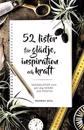 52 listor för glädje, inspiration och kraft