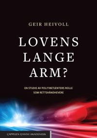 Lovens lange arm? - Geir Heivoll | Inprintwriters.org