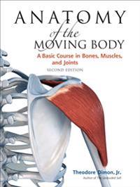 Anatomy of the Moving Body