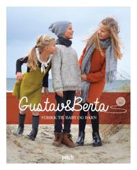 Gustav & Berta; strikk til baby og barn