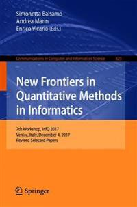 New Frontiers in Quantitative Methods in Informatics