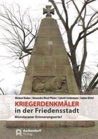 Kriegerdenkmäler in der Friedensstadt