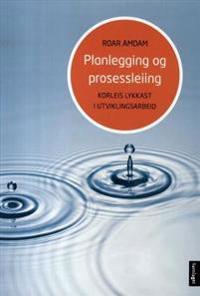 Planlegging og prosessleiing