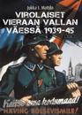 Virolaiset vieraan vallan väessä 1939-45