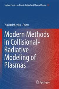 Modern Methods in Collisional-Radiative Modeling of Plasmas