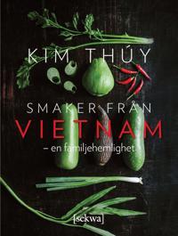 Smaker från Vietnam - en familjehemlighet