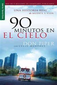 90 Minutos en el cielo/ 90 Minutes in Heaven
