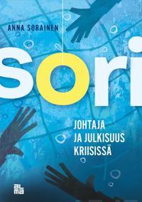 SORI - Johtaja ja julkisuus kriisissä
