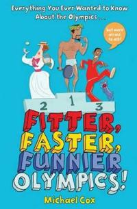 Fitter, faster, funnier olympics - everything you ever wanted to know about