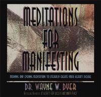 Meditations for Manifesting