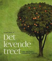 Det levende treet - Ellert Dahl | Ridgeroadrun.org