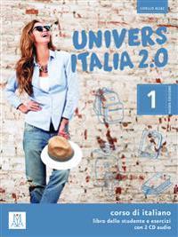 UniversItalia 2.0 - Einsprachige Ausgabe Band 1. Kurs- und Arbeitsbuch mit zwei Audio-CDs
