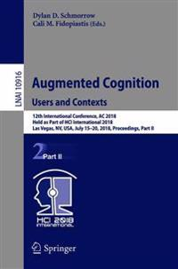 Augmented Cognition: Users and Contexts