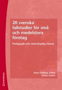 20 svenska fallstudier för små och medelstora företag