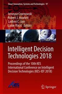 Intelligent Decision Technologies, 2018