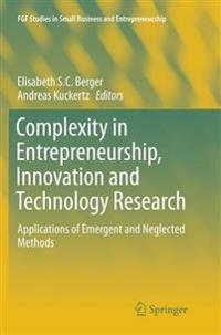 Complexity in Entrepreneurship, Innovation and Technology Research