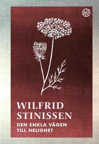 Den enkla vägen till helighet : en bok om Thérèse av Lisieux