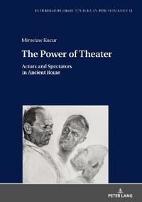 The Power of Theater