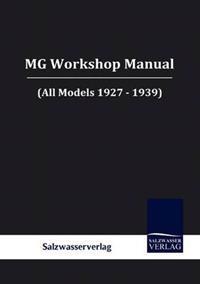 MG Workshop Manual