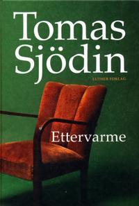 Ettervarme - Tomas Sjödin | Ridgeroadrun.org