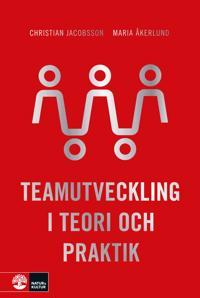 Teamutveckling : I teori och praktik