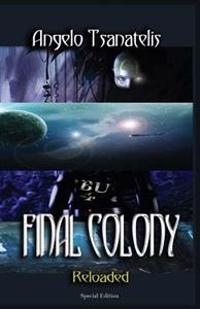 Final Colony Reloaded