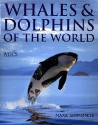 Whales and Dolphins of the World