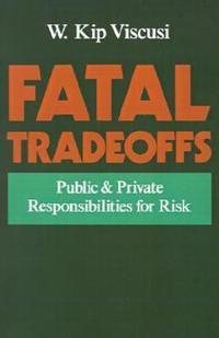 Fatal Tradeoffs