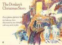 The Donkey's Christmas Story: Easy Piano Picture Book