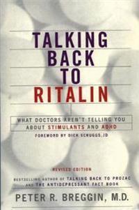 Talking Back To Ritalin