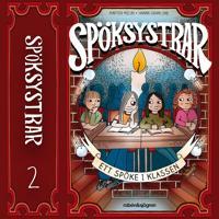 Spöksystrar 2. Ett spöke i klassen