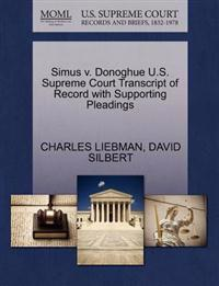 Simus V. Donoghue U.S. Supreme Court Transcript of Record with Supporting Pleadings