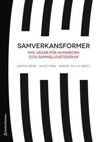 Samverkansformer : nya vägar för humaniora och samhällsvetenskap