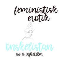 Önskelistan - Feministisk erotik