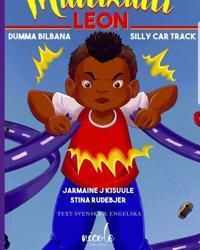 Multikulti Leon : dumma bilbana / Silly car track