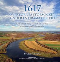 1617 ÖVERTORNEÅ STORSOCKEN UNDER EN DRAMATISK TID